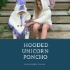 Hooded Unicorn Course!
