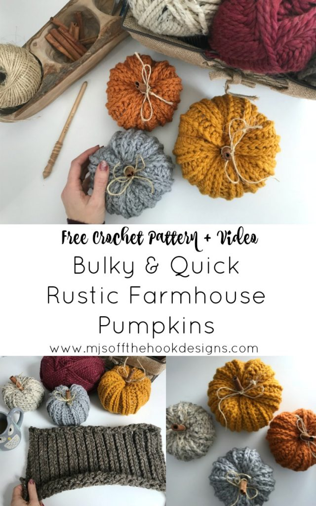 How To Crochet Rustic Farmhouse Pumpkins Mjs Off The Hook Designs